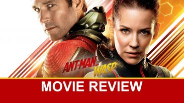 ant man and the wasp movie revie 366x205 - Ant-Man and the Wasp Movie Review (No Spoilers)