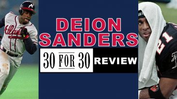 deion sanders espn 30 for 30 rev 1 366x205 - Deion Sanders ESPN 30 For 30 Review; Double Play Highlights
