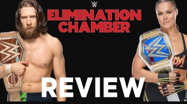 elimination chamber 2019 review 366x205 - Elimination Chamber 2019 Review