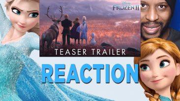 frozen 2 teaser trailer reaction 366x205 - Frozen 2 Teaser Trailer Reaction