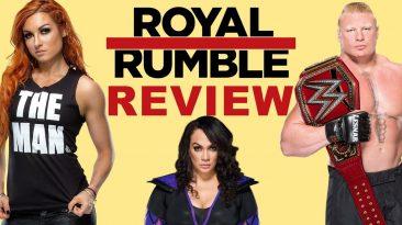 royal rumble 2019 review recap r 366x205 - Royal Rumble 2019 Review, Recap, Results; WWE PPV Sucked?