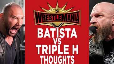 batista vs triple h wrestlemania 366x205 - Batista Vs Triple H Wrestlemania 35 No Holds Barred Match