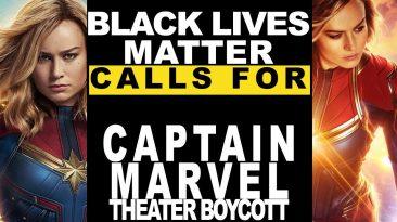 black lives matter boycott over 366x205 - Black Lives Matter Boycott Over Captain Marvel Movie Ticket