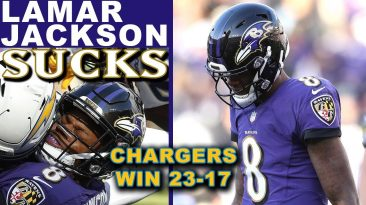 lamar jackson sucks chargers vs 366x205 - Lamar Jackson Sucks; Chargers vs Ravens Reaction