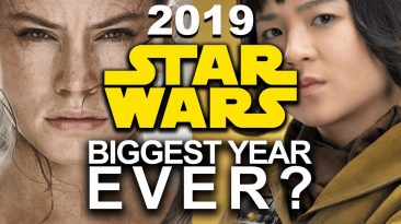 star wars 2019 to be best year e 366x205 - Star Wars 2019 To Be Best Year Ever Because of Episode 9?
