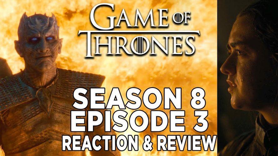 game of thrones reaction season 889x500 - Game Of Thrones Reaction: Season 8 Episode 3 Review