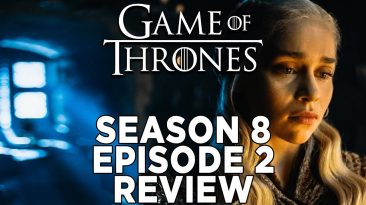 game of thrones season 8 episode 1 366x205 - Game Of Thrones Season 8 Episode 2 Review