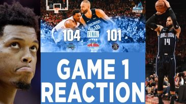 orlando magic vs toronto raptors 366x205 - Orlando Magic Vs Toronto Raptors; 2019 NBA Playoffs Reaction