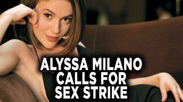 alyssa milano calls for strike p 366x205 - Alyssa Milano Calls For Strike; Protest GA Law: Pass It On!