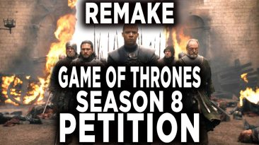 game of thrones fans petition to 366x205 - Game of Thrones Fans Petition To Remake Season 8; Why Bruh!?