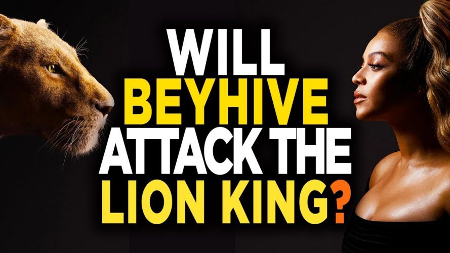 will beyhive attack box office a 889x500 - Will Beyhive Attack Box Office After The Lion King Reaction?