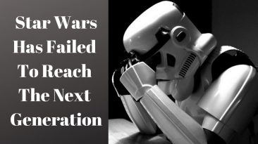 star wars has failed to reach th 366x205 - Star Wars has Failed to Reach the Next Generation