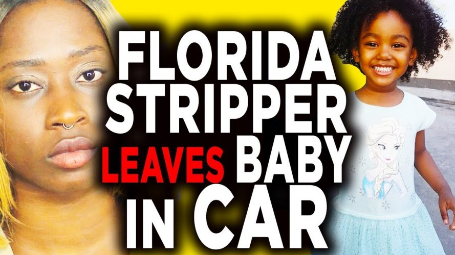 florida woman leaves baby in car 889x500 - Florida Woman Leaves Baby In Car While Working At Strip Club