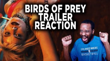 birds of prey trailer reaction 366x205 - Birds Of Prey Trailer Reaction