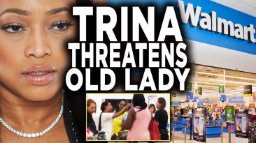trina shopping at walmart called 366x205 - Trina Shopping At Walmart Called The N Word By Florida Woman