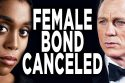 new female 007 movie after james 125x83 - New Female 007 Movie After James Bond No Time To Die? NEVER!